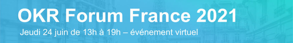 OKR Forum France 2021
